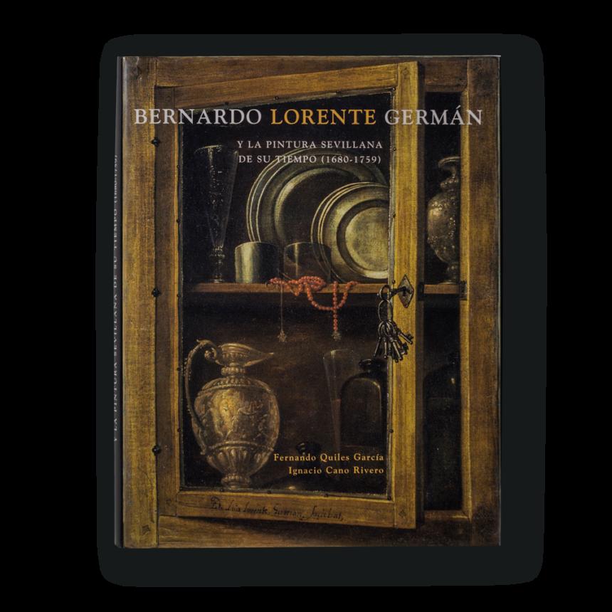 Bernardo Lorente German Y La Pintura Sevillana De Su Tiempo 1680