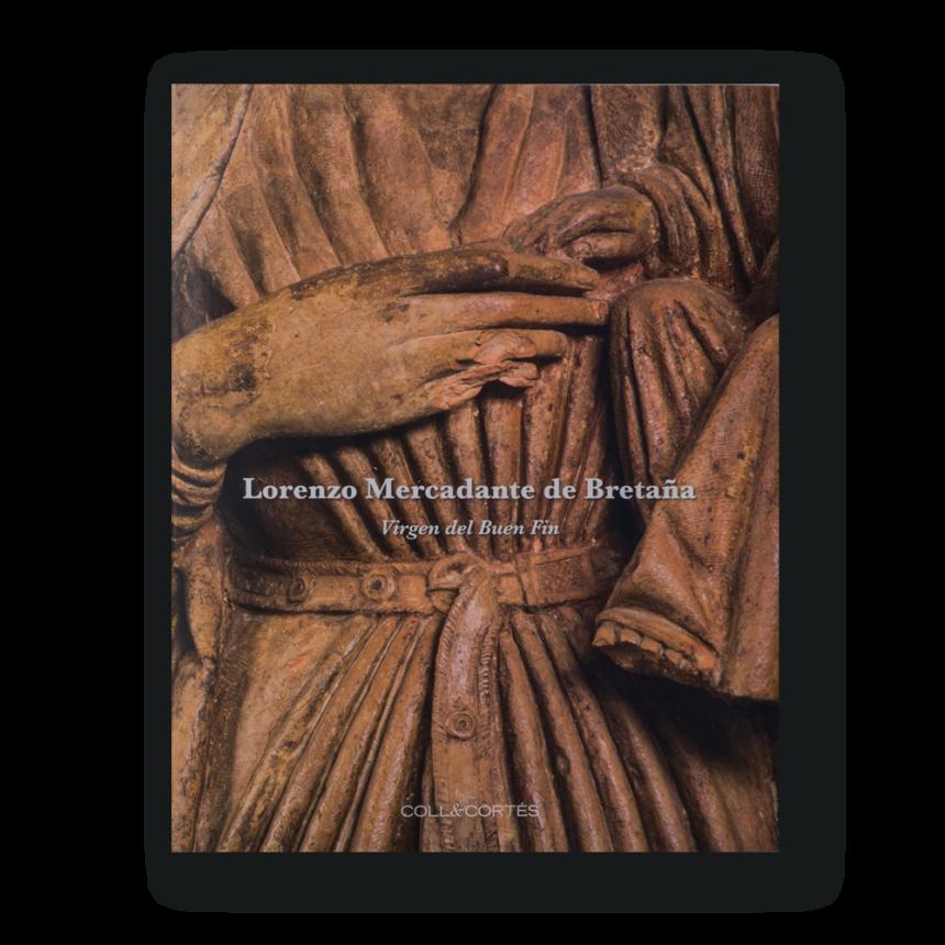 Lorenzo Mercadante de Bretaña. Virgen del Buen Fin